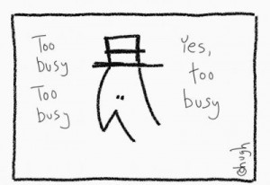 too-busy